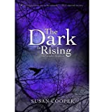 Susan Cooper [ [ [ The Dark Is Rising: The Complete Sequence (Dark Is Rising Sequence (Paperback)) [ THE DARK IS RISING: THE COMPLETE SEQUENCE (DARK IS RISING SEQUENCE (PAPERBACK)) ] By Cooper, Susan ( Author )Aug-31-2010 Paperback