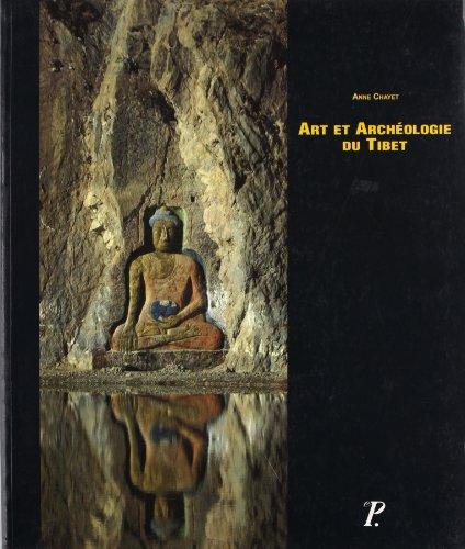 Art et archeologie du Tibet (Manuels d'archeologie d'Extreme-Orient) (French Edition)