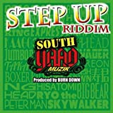 "SOUTH YAAD MUZIK ""STEP UP RIDDIM"""