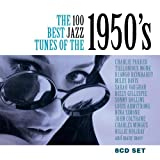 The 100 Best Jazz Tunes Of The 1950s