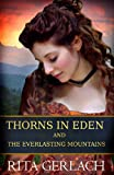 Thorns in Eden and The Everlasting Mountains: 2-in-1 Collection
