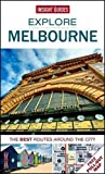 Insight Guides: Explore Melbourne (Insight Explore Guides)