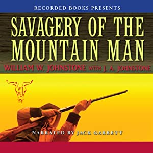 Savagery of the Mountain Man Audiobook
