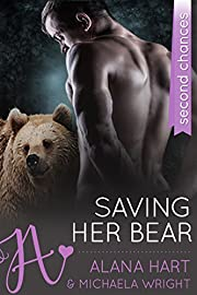 Saving Her Bear: A Second Chances Romance (The Bears of Blackrock Book 1)
