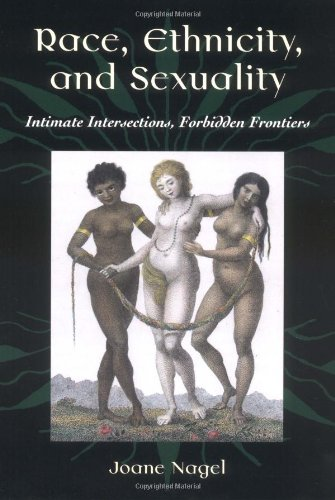 Race, Ethnicity, and Sexuality: Intimate Intersections,...