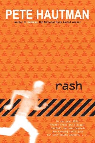 Rash* by Pete Hautman