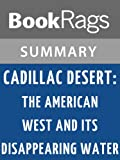 img - for Cadillac Desert: The American West and Its Disappearing Water by Marc Reisner | Summary & Study Guide book / textbook / text book