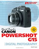 David Busch's Canon Powershot G15 Guide to Digital Photography (David Busch's Digital Photography Guides)
