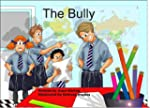 The Bully (English Edition)