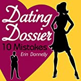 img - for Dating Dossier: 10 Mistakes book / textbook / text book