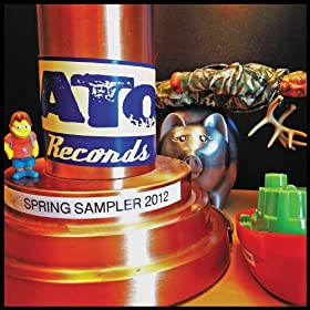 ATO Records Spring Sampler 2012
