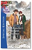 The Rancher's Expectant Christmas (Wed in the West)