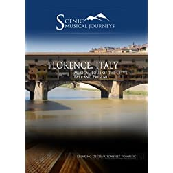 Naxos Scenic Musical Journeys Florence, Italy Musical Tour of the City's Past and Present