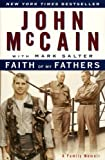 Faith of My Fathers (Turtleback School & Library Binding Edition) (0613278194) by McCain, John