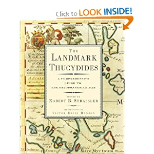 The Landmark Thucydides: A Comprehensive Guide to the Peloponnesian War Richard Crawley and Victor Davis Hanson