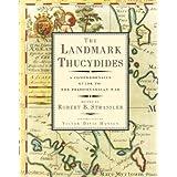 The Landmark Thucydides: A Comprehensive Guide to the Peloponnesian War ~ Thucydides