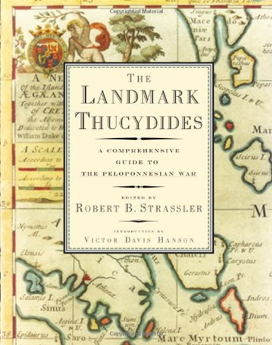 The Landmark Thucydides: A Comprehensive Guide to the...