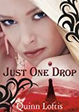 img - for Just One Drop, Book 3 in the Grey Wolves Series book / textbook / text book