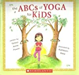 img - for The ABCs of Yoga for Kids book / textbook / text book