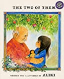 Two Of Them (Turtleback School & Library Binding Edition) (0613950607) by Aliki