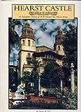 img - for Hearst Castle. An Interpretive History of William Randolph Hearst's San Simeon Estate book / textbook / text book