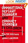 Oppositional Defiant Disorder and Con...