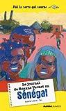 Le journal de Roxane Vernet au Sénégal