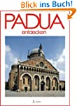 Padua entdecken (Italy Vol. 12) (Ital...