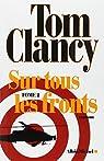 Sur tous les fronts : Tome 2 par Clancy