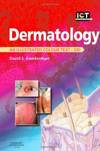Dermatology: An Illustrated Colour Text, 4e