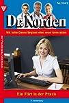 Dr. Norden 1043 - Arztroman: Ein Flir...