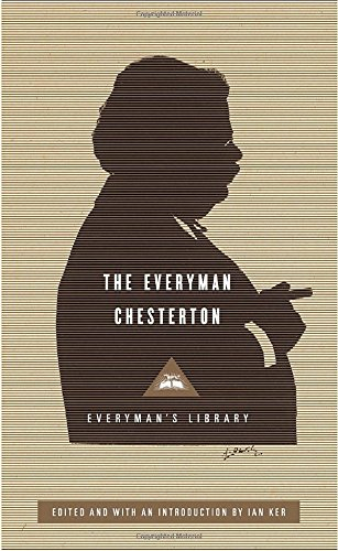 The Everyman Chesterton (Everyman's Library (Cloth))