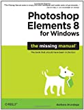 img - for Photoshop Elements 8 for Windows: The Missing Manual book / textbook / text book
