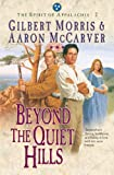img - for Beyond the Quiet Hills (Spirit of Appalachia Book #2): Book 2 book / textbook / text book
