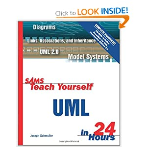 Sams Teach Yourself UML in 24 Hours, Complete Starter Kit (3rd Edition) Joseph Schmuller