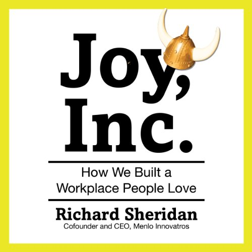 Joy, Inc.: How We Built a Workplace People Love (Joy Inc Audio compare prices)