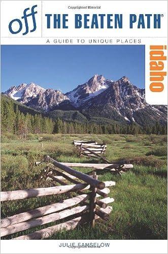 Idaho Off the Beaten Path®, 7th (Off the Beaten Path Series)