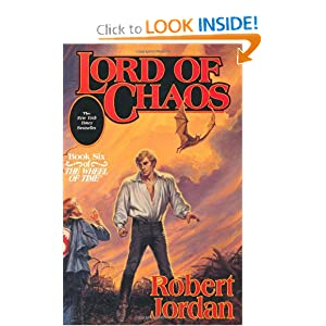 Lord of Chaos (The Wheel of Time, Book 6) by Robert Jordan