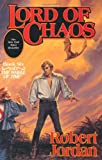 LORD OF CHAOS.BOOK SIX: THE WHEEL OF TIME (0312854285) by Jordan, Robert
