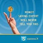 Money saving expert will never tell you this | Aivaras Pranarauskas