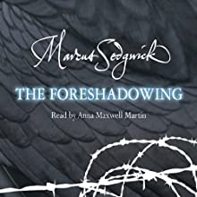 The Foreshadowing Audiobook by Marcus Sedgwick Narrated by Anna Maxwell Martin