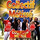 Collectif M�tiss�