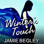 Winter's Touch: Last Riders Series, Book 8 | Jamie Begley