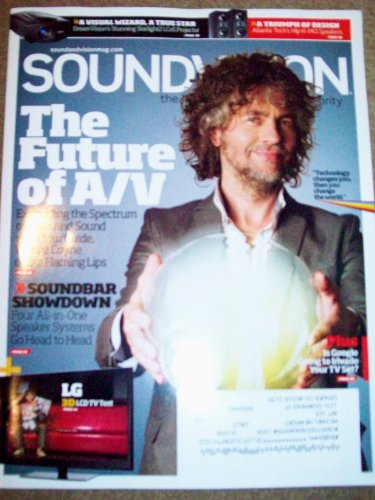 Sound+Vision October 2010 The Future Of A/V Soundbar Showdown Lg 3D Lcd Tv Test Wayne Coyne Flaming Lips