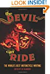The Devil Can Ride: The World's Best...