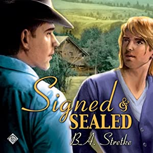 Signed and Sealed | [B. A. Stretke]