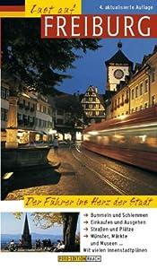 LUST AUF FREIBURG: Stadtführer mit vielen Detailplänen