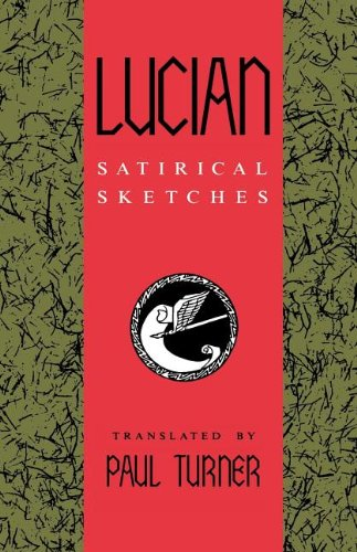 Lucian: Satirical Sketches (A Midland Book)