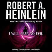 I Will Fear No Evil | [Robert A. Heinlein]