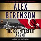 The Counterfeit Agent: A John Wells Novel, Book 8 | [Alex Berenson]